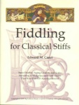 Fiddling for Classical Stiffs - Violin