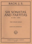Bach - 6 Sonatas and Partitas (S.1001-1006) for Violin Solo