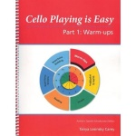 Cello Playing Is Easy: Part 1 Warm Ups