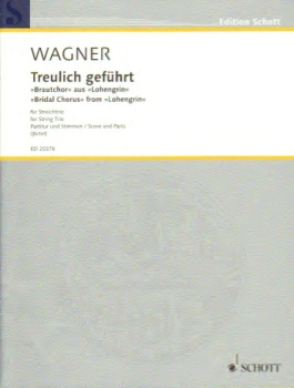 Bridal Chorus From Lohengrin For String Trio Score And Parts