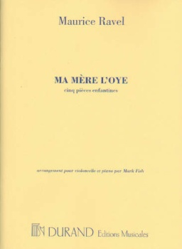 Ma Mere L'oye: Cinq Pieces Enfantine For Violoncello And Piano