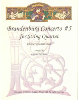 Brandenburg Concerto #5 for String Quartet