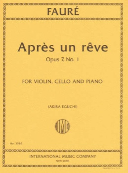 Faure - Apres un Reve op7 no.1, for Violin, Cello and Piano
