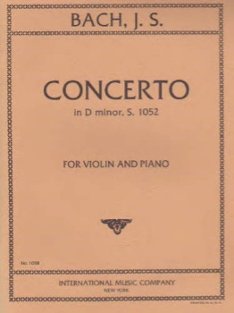 Bach - Concerto In D Minor, S. 1052, for Violin and Piano