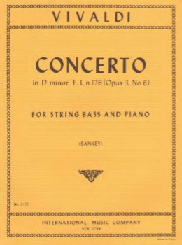 Concerto In D minor, F. 1, n. 176 (Op3, No. 6) for String Bass and Piano